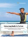 Health Book - Helping Lung Health, By the Book Health Books